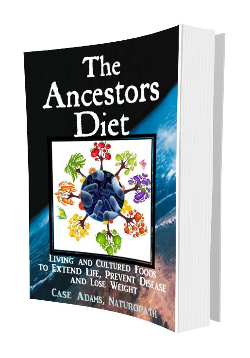 Ancestors Diet by Case Adams